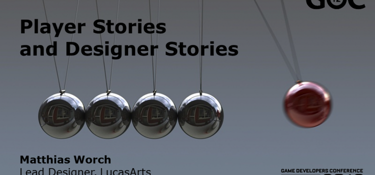 PlayerStoriesAndDesignerStories